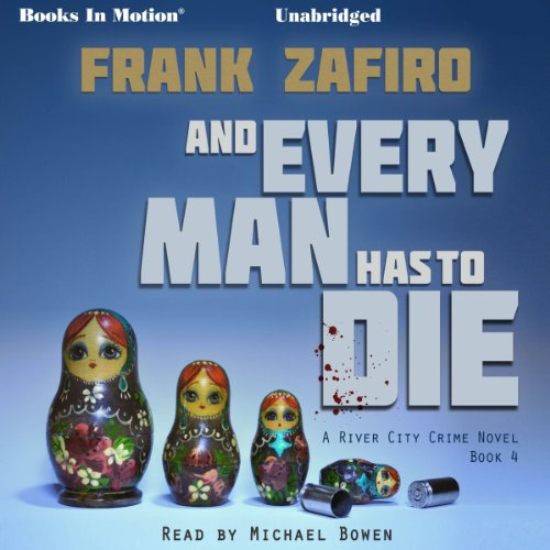 And Every Man Has to Die audiobook cover art