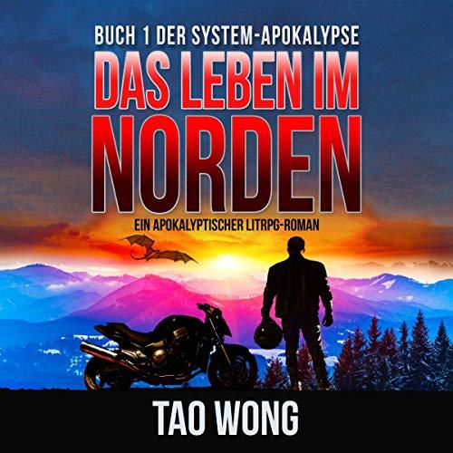 Das Leben im Norden: Ein Apokalyptischer LitRPG-Roman Titelbild
