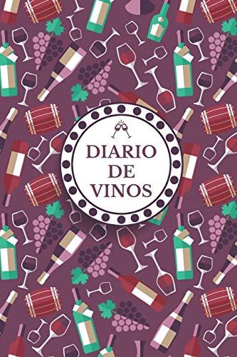 Diario de Vinos: Es un cuaderno o libro para registrar catas de vino - 120 paginas, 16cmx23cm - Ideal para los aficionados o amantes del vino