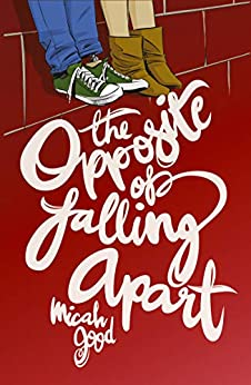 Book's Cover of The Opposite of Falling Apart (A Wattpad Novel) (English Edition) Versión Kindle