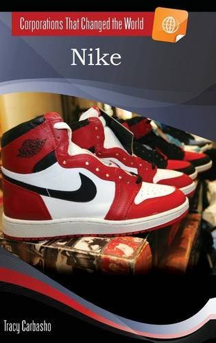 Nike (Corporations That Changed the World) (English Edition)