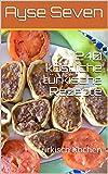 240 köstliche türkische Rezepte: Traditionelle türkische Küche