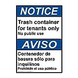 Notice Papelera contenedor para inquilinos con texto en inglés y español ANSI, signo de seguridad de metal privado
