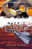 Mach 2: L'amour dans le viseur