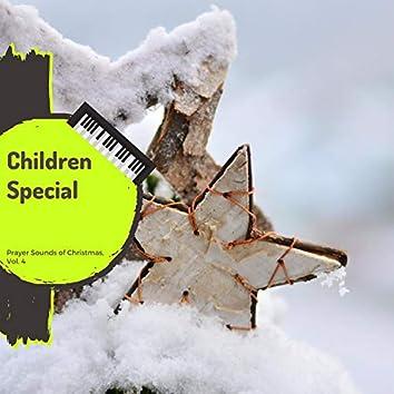 Children Special - Prayer Sounds Of Christmas, Vol. 4