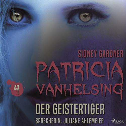 Die Geistertiger     Patricia Vanhelsing 4              By:                                                                                                                                 Sidney Gardner                               Narrated by:                                                                                                                                 Juliane Ahlemeier                      Length: 3 hrs and 2 mins     Not rated yet     Overall 0.0