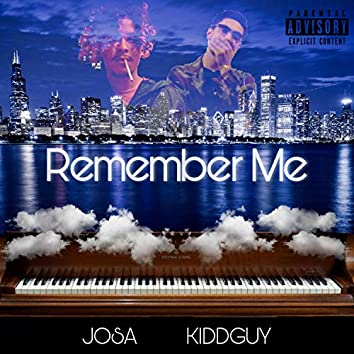 Remember Me (feat. KIDDGUY)