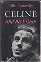 Celine and His Vision