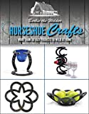Small Product Image of Horseshoe Crafts: More Than 30 Easy Projects to Weld at Home