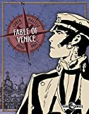 Corto Maltese: Fable of Venice - Hugo Pratt