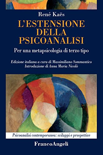 L'estensione della psicoanalisi. Per una metapsicologia di terzo tipo (Italian Edition)