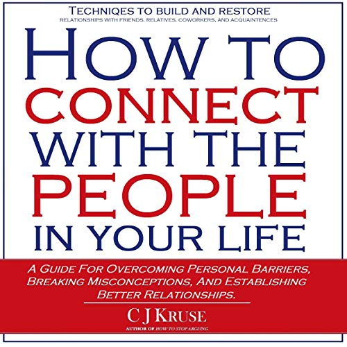 How to Connect with the People in Your Life Titelbild
