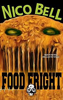 Food Fright (Rewind or Die Book 7) by [Nico Bell]