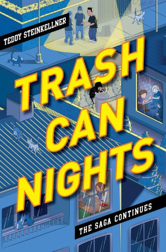 Trash Can Nights: The Saga Continues (Trash Can Days)
