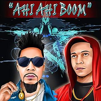 Ahi-Ahi Boom