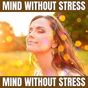 Mind Without Stress