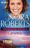 Catherine Calhoun von Nora Roberts