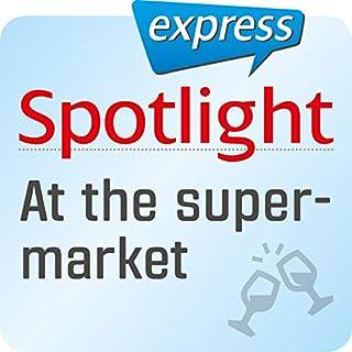 Spotlight express - Ausgehen: Wortschatz-Training-Englisch - Im Supermarkt Titelbild