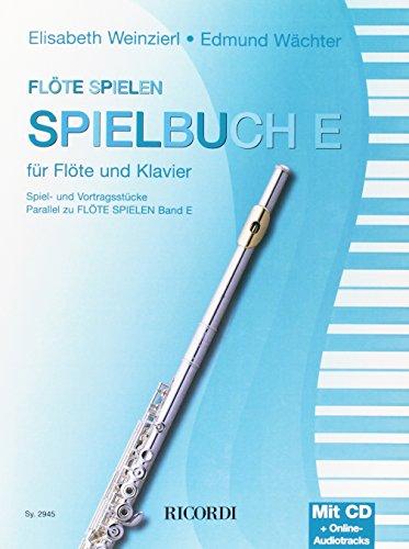 Flöte spielen Spielbuch E
