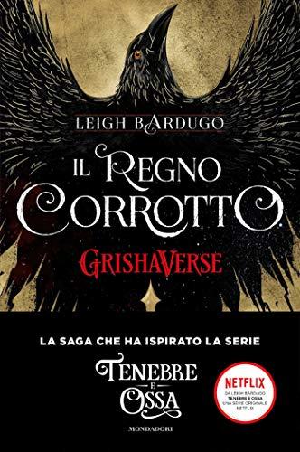 GrishaVerse - Il regno corrotto