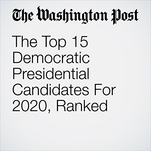 The Top 15 Democratic Presidential Candidates For 2020, Ranked copertina