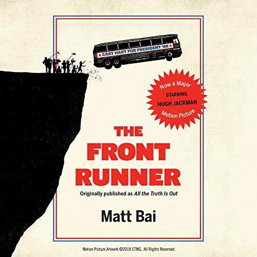 The Front Runner (All the Truth Is Out Movie Tie-In)  audiobook cover art