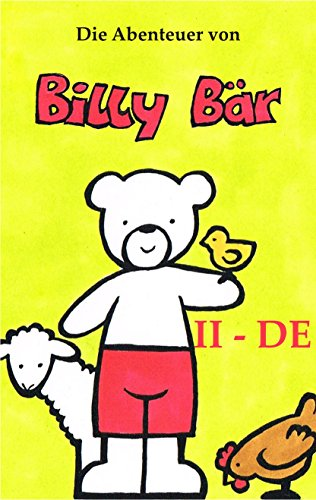 Die Abenteuer von Billy Bär, Teil II – DE: Der Keks – Der Besuch am Bauernhof – Enten Füttern mit Opa. (Dutch Edition)