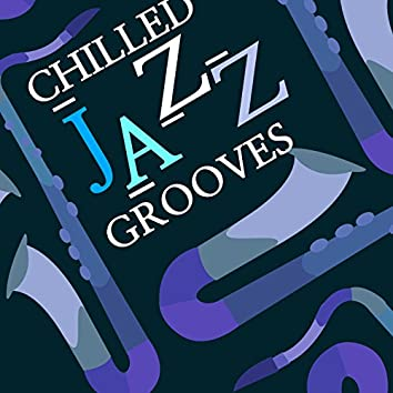 Chilled Jazz Grooves