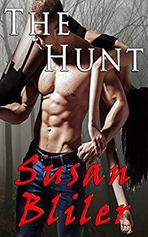 The Hunt by [Susan Bliler]