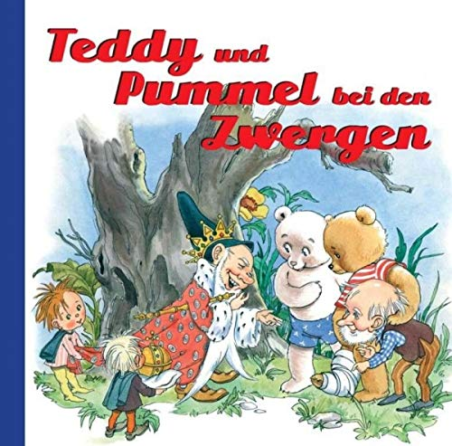 Nostalgische Kinderbücher: Teddy und Pummel bei den Zwergen