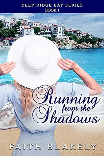 Running From The Shadows (Deep Ridge Bay Series Book 1)