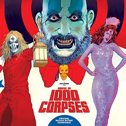 VARIOUS ARTISTS - House Of 1000 Corpses original Soundtrack (2019) LEAK ALBUM