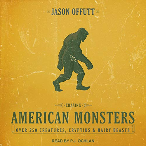 Chasing American Monsters audiobook cover art