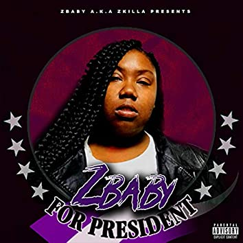 Zbaby for President