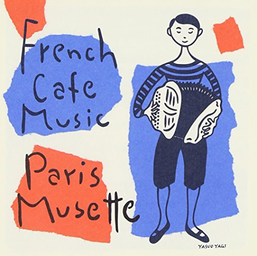 French Cafe Music-Paris Musett