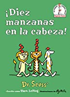 ¡DIEZ MANZANAS EN LA CABEZA! (BEGINNER BOOKS(R))