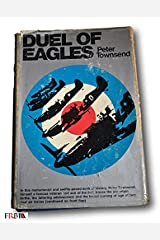 Rare 1970 *FIRST PRINTING* Duel of Eagles by Peter Townsend Hardcover