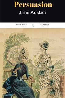 Persuasion by Jane Austen: Persuasion by Jane Austen