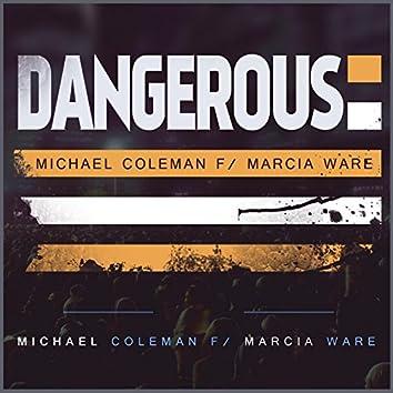 Dangerous (feat. Marcia Ware)