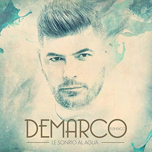 Demarco Flamenco - Le sonrío al Agua (Cd Digipack)