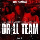 Drill Team (feat. Hellgang Nootie, Daveo Tha Drilla & Spyda Zilla) [Explicit]