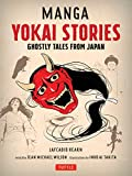 Manga Yokai Stories: Ghostly Tales from Japan Seven Manga Ghost Stories