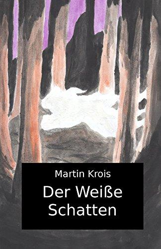 Der Weiße Schatten (Naron) (German Edition)