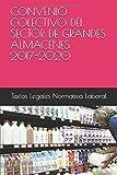 CONVENIO COLECTIVO DEL SECTOR DE GRANDES ALMACENES