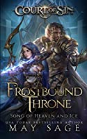 Frostbound Throne: Song of Heaven and Ice (Court of Sin)