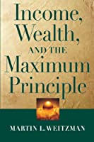 Income, Wealth, and the Maximum Principle