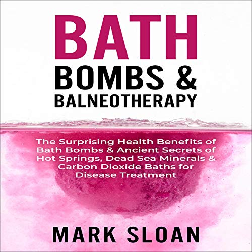 Bath Bombs & Balneotherapy cover art