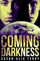 Coming Darkness: Large Print Edition