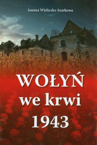 Wolyn we krwi 1943