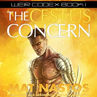 The Cestus Concern     Weir Codex, Book 1              By:                                                                                                                                 Mat Nastos                               Narrated by:                                                                                                                                 Sean Wybrant                      Length: 7 hrs and 37 mins     Not rated yet     Overall 0.0